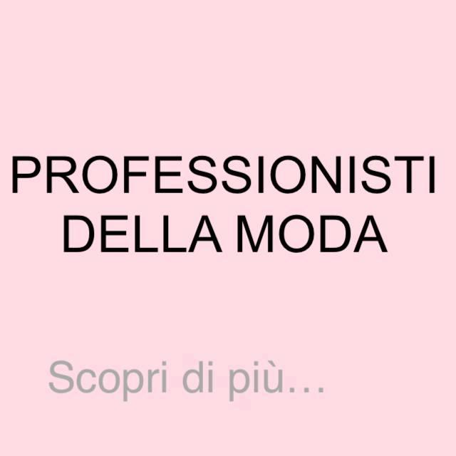 PROFESSIONISTI DELLA MODA